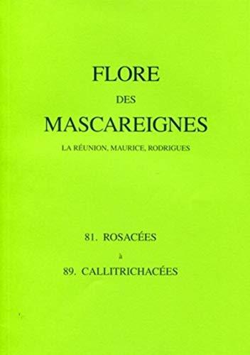 9782709914116: Flore des mascareignes. la reunion, maurice, rodrigues. 81. rosacees a 89. callitrichacees (French Edition)