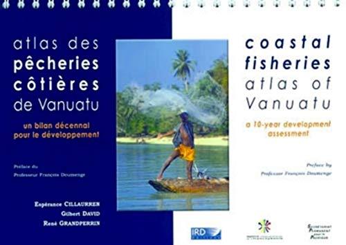 atlas des pecheries cotieres de vanuatu. un bilan decennal pour le developpement