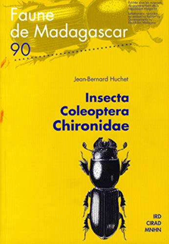 FAUNE DE MADAGASCAR - N° 90 ( XC ) : Insecta Coleoptera Chironidae ----------- [ Publiée...