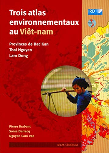 trois atlas environnementaux au viet-nam: P Brabant