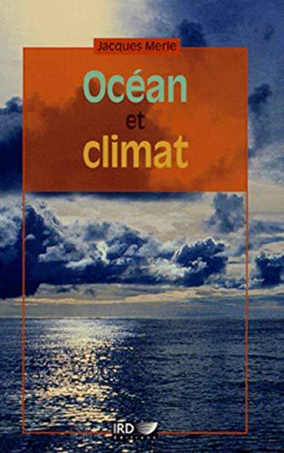 Océan et climat (French Edition): Jacques Merle