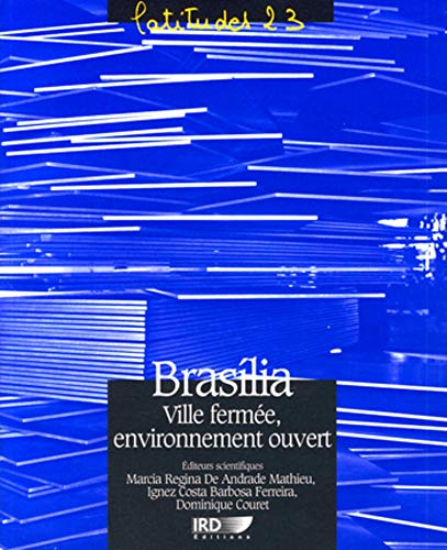 9782709916059: Brasilia, ville ferm�e, environnement ouvert