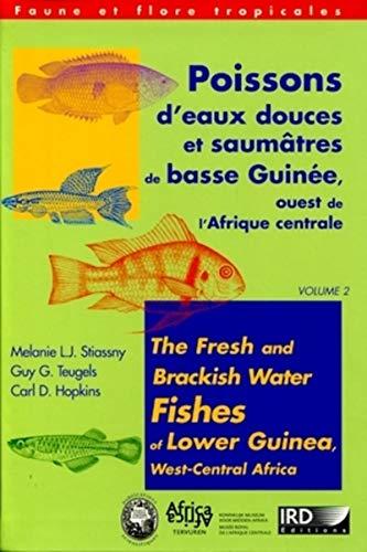 Poissons D'eaux Douces et Saumatres De Basse Guinee Ouest De l' Afrique Cenntrale / ...