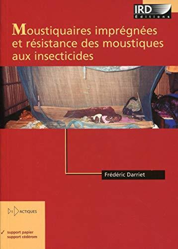 9782709916240: Moustiquaires imprégnées et résistances des moustiques aux insecticides