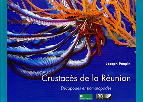 Crustaces de la Reunion. Decapodes et Stomatopodes (French Edition): Poupin Joseph