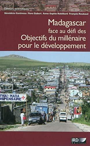 Madagascar face au défi des Objectifs du millénaire pour le dÃ&...