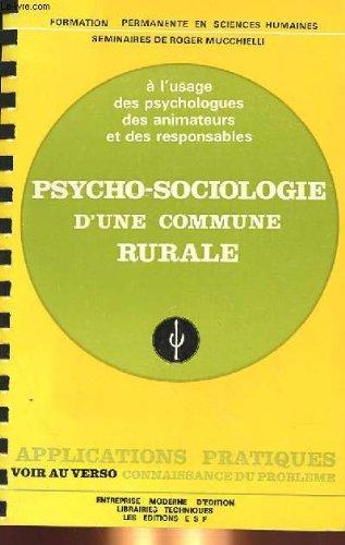 9782710100232: Psycho-sociologie d'une commune rurale