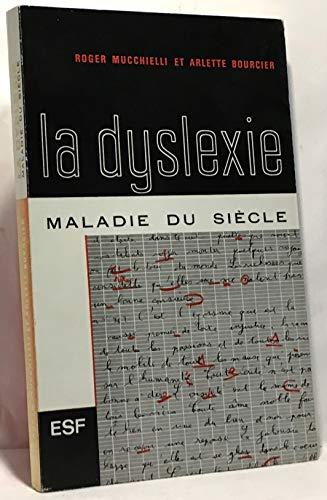 9782710104827: La dyslexie : maladie du si�cle