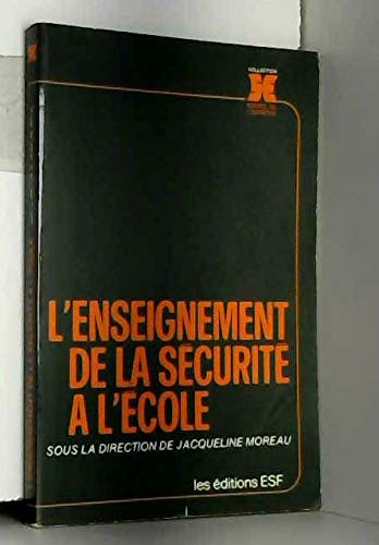 9782710105084: L'enseignement de la securite a l'ecole