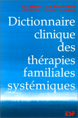 9782710106944: Dictionnaire clinique des thérapies familiales systémiques