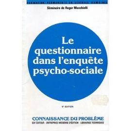 9782710107613: Le questionnaire dans l'enquête psycho sociale