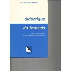 9782710107934: Didactique du fran�ais : De la planification � ses organisateurs cognitifs