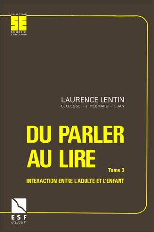 Du parler au lire (French Edition) (2710108011) by Laurence Lentin