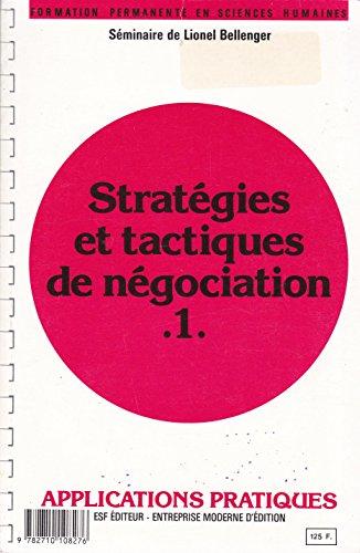 Stratégies et tactiques de négociation: Lionel Bellenger