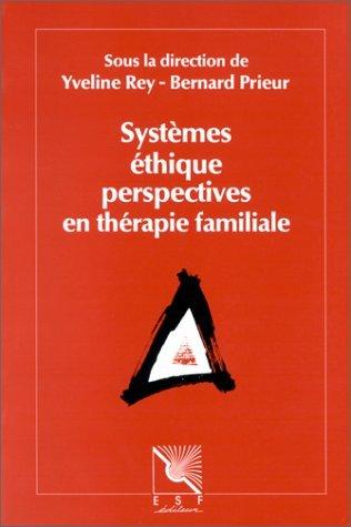 9782710109044: Syst�mes, �thique, perspectives en th�rapie familiale