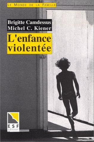 9782710109792: L'enfance violent�e
