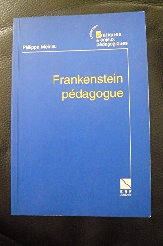 9782710111818: Frankenstein pédagogue