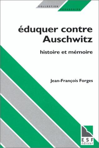 9782710112181: Eduquer contre Auschwitz