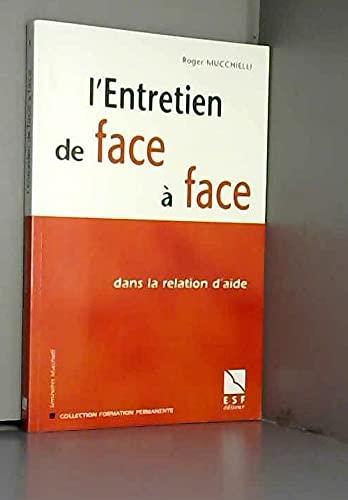 9782710116080: L'ENTRETIEN DE FACE A FACE