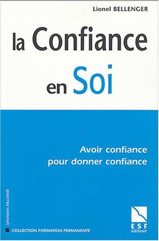 9782710116493: La Confiance en soi