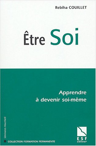 9782710116516: Etre Soi (French Edition)