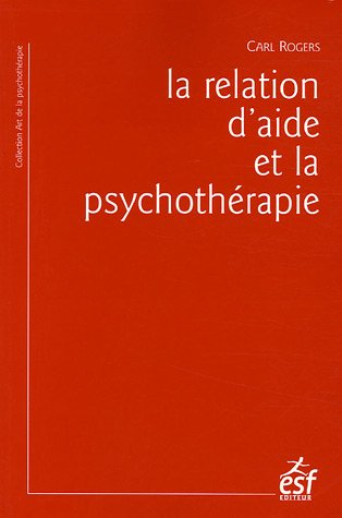9782710117476: La relation d'aide et la psychothérapie