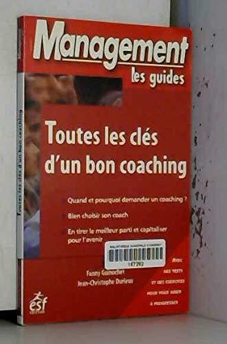 9782710117742: Toutes les clés d'un bon coaching
