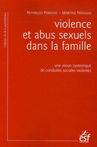 9782710118206: Violence et abus sexuel dans la famille : Une vision systémique de conduites sociales violentes