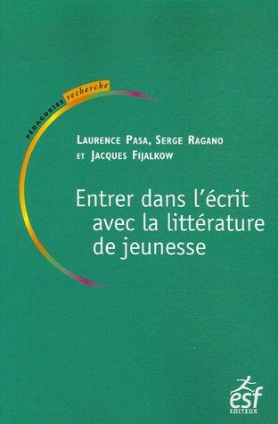 9782710118275: Entrer dans l'écrit avec la littérature de jeunesse (French Edition)