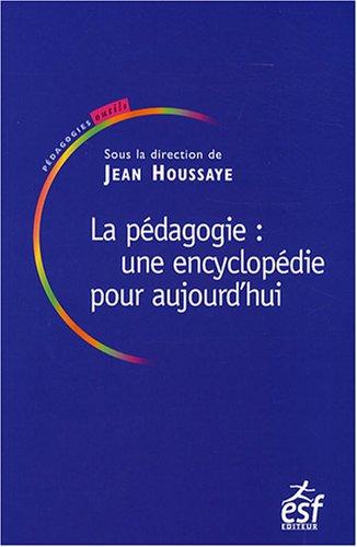 9782710118947: La pédagogie : une encyclopédie pour aujourd'hui