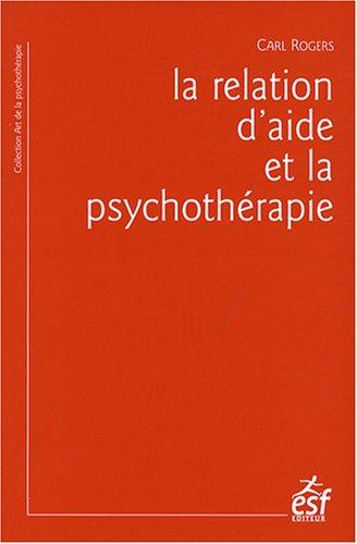 9782710119487: La relation d'aide et la psychoth�rapie