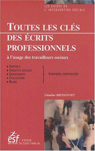 9782710119753: Toutes les clés des écrits professionnels à l'usage des travailleurs sociaux