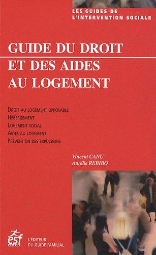 Guide du droit et des aides au: Vincent Canu