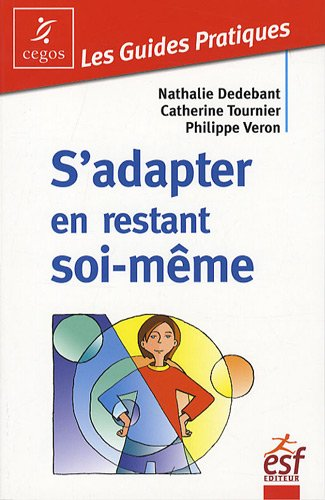9782710120063: S'adapter en restant soi-même (French Edition)