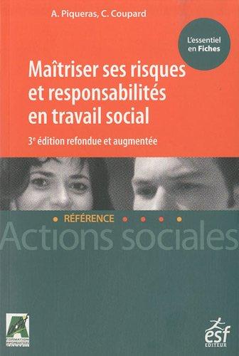 Maitriser ses riques et responsabilités en travail social (French Edition): Collectif