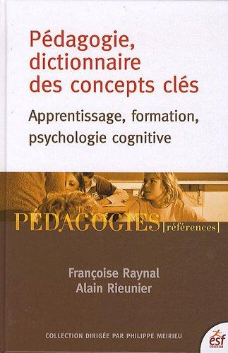9782710121824: Pédagogie, dictionnaire des concepts clés (French Edition)