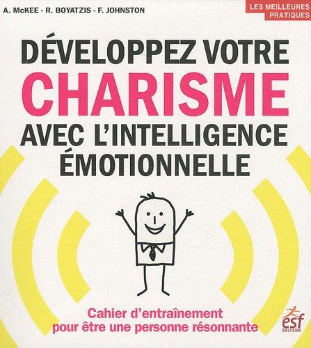 9782710122319: Développez votre charisme avec l'intelligence émotionnelle : Cahier d'entraînement pour être une personne résonnante