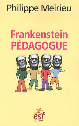 9782710122548: Frankenstein pédagogue (French Edition)