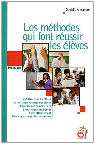 9782710122814: Les méthodes qui font réussir les élèves