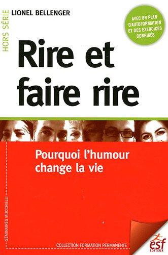 Rire et faire rire (French Edition): Bellenger l