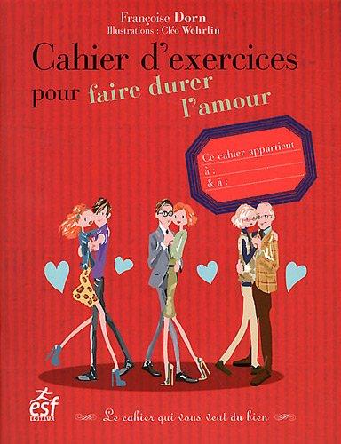 9782710123361: Cahier d'exercices pour faire durer l'amour