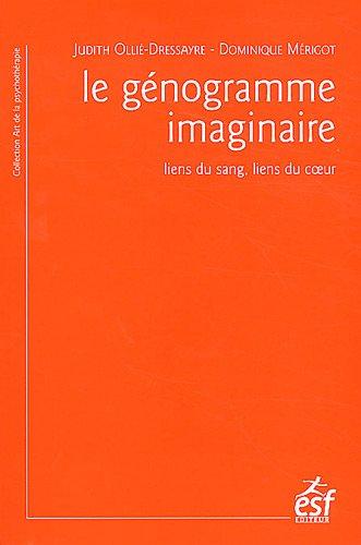le génogramme imaginaire ; liens du sang, liens du coeur: Ollie/Merigot