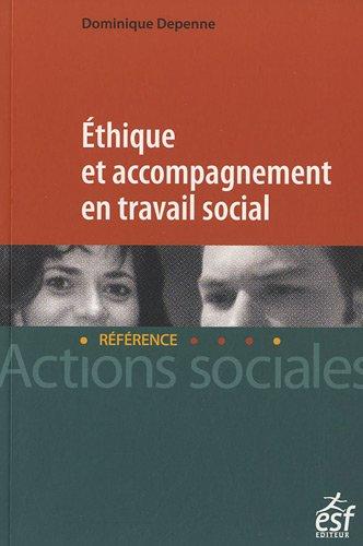9782710123743: Ethique et accompagnement en travail social