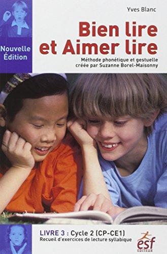 9782710124559: Bien lire et aimer lire : Livre 3, Cycle 2 (CP-CE1) Recueil d'exercices de lecture syllabique