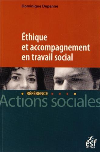 9782710124801: Ethique et accompagnement en travail social