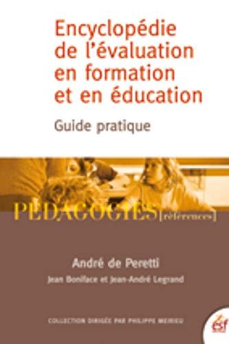 9782710125037: Encyclopédie de l'évaluation en formation et en éducation : Guide pratique
