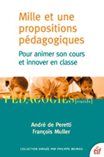 MILLE ET UNE PROPOSITIONS PÉDAGOGIQUES POUR ANIMER SON COURS ET INNOVER EN CLASSE: PERETTI ...