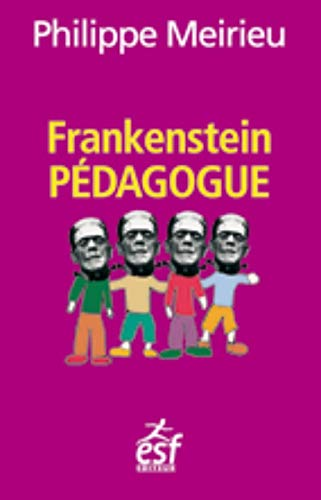 9782710125228: Frankenstein pédagogue