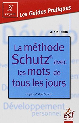 9782710126065: La méthode Schutz avec les mots de tous les jours