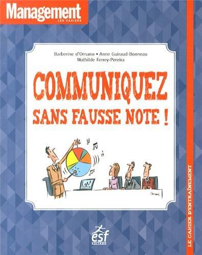 9782710126201: Communiquez sans fausse note ! : Le cahier d'entraînement